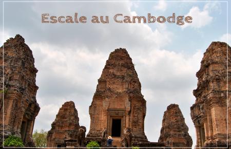 Escale au Cambodge