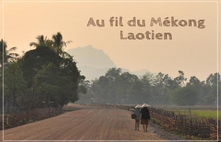 Au fil du Mékong Laotien